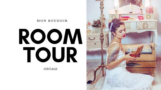 Room tour : mon boudoir vintage