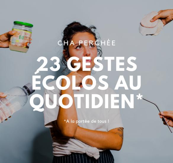 23 gestes écolos au quotidien (à la portée de tous)