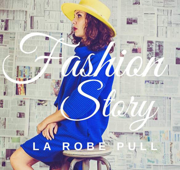 Fashion Story : la robe pull