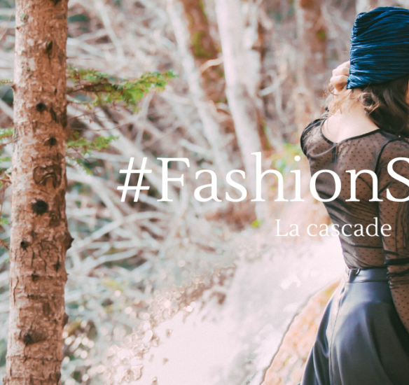 Fashion story : la cascade